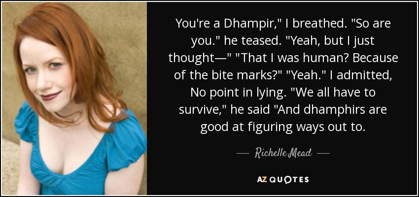 You're a Dhampir,