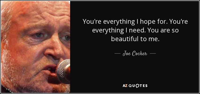 You are so beautiful to me joe cocker