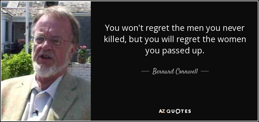 Top 25 You Will Regret Quotes A Z Quotes