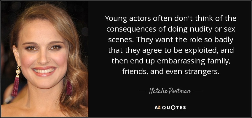 Natalie Portman Quote Young Actors Often Dont Think Of The