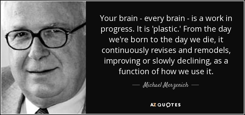 TOP 8 QUOTES BY MICHAEL MERZENICH
