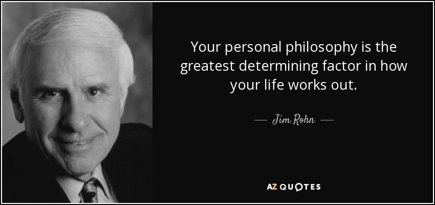 TOP 60 PERSONAL PHILOSOPHY QUOTES AZ Quotes Enchanting Famous Philosophy Quotes