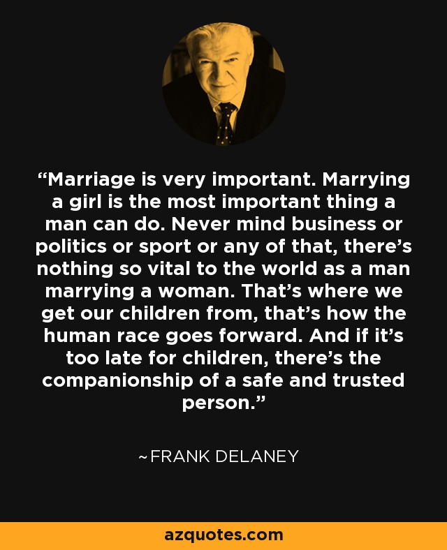 why is marriage the most important