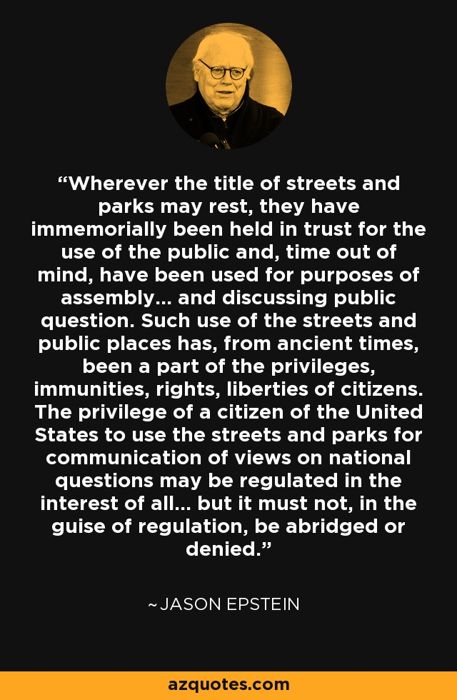 Jason Epstein quote: Wherever the title of streets and parks