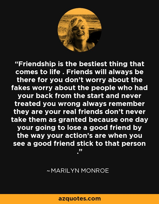 Marilyn Monroe Quote Friendship Is The Bestiest Thing That Comes To