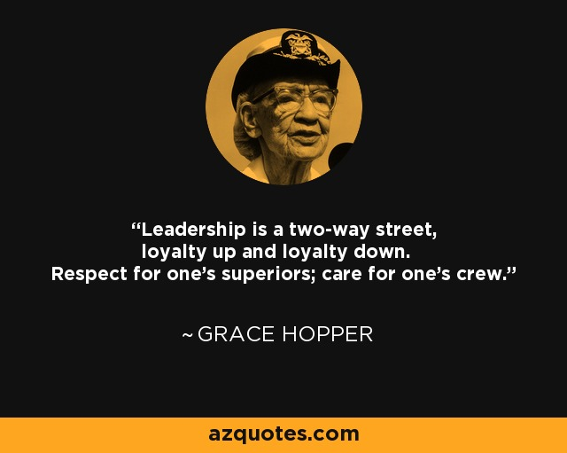 Grace Hopper Quote: Leadership Is A Two-way Street