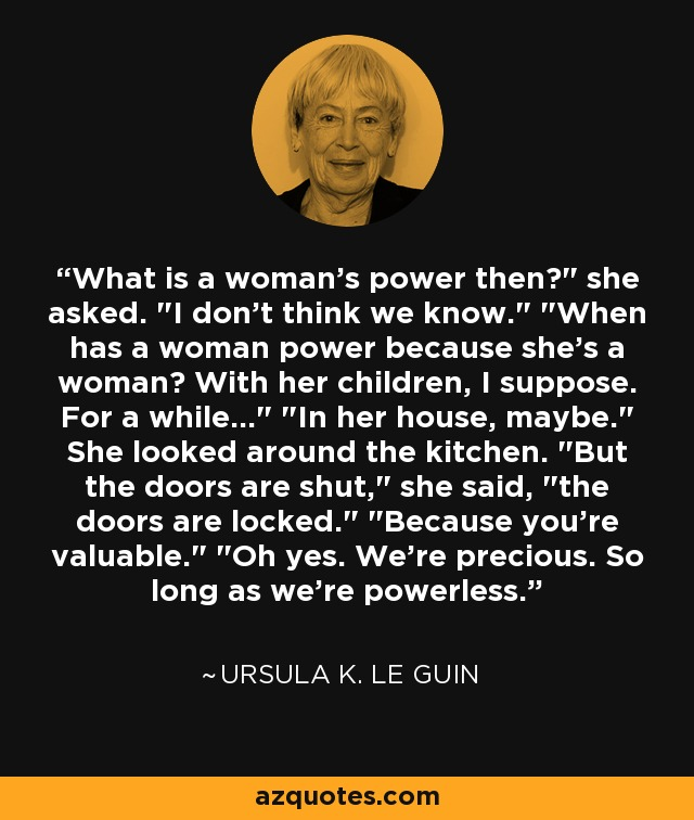 What is a woman's power then?