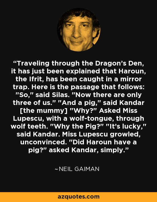 Traveling through the Dragon's Den, it has just been explained that Haroun, the Ifrit, has been caught in a mirror trap. Here is the passage that follows: