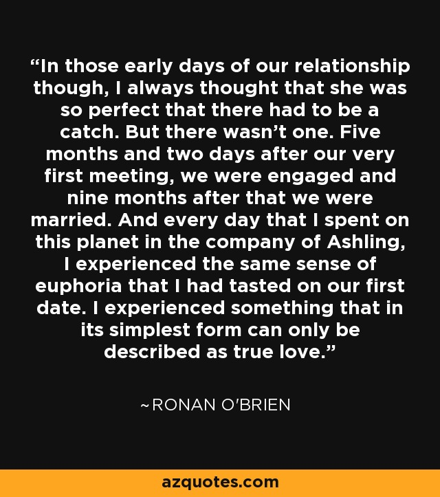 Ronan O\'Brien quote: In those early days of our relationship ...