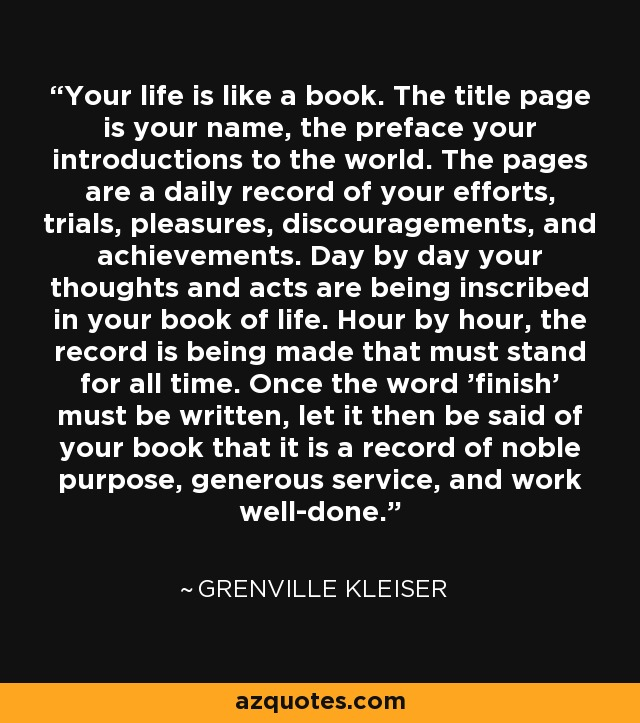 Grenville Kleiser Quote Your Life Is Like A Book The Title Page