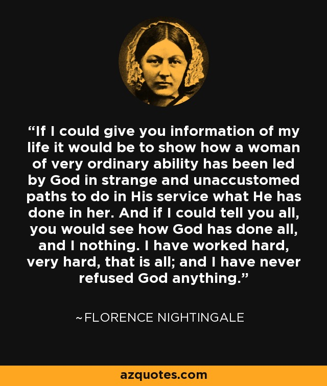 Florence Nightingale Quote If I Could Give You Information Of My