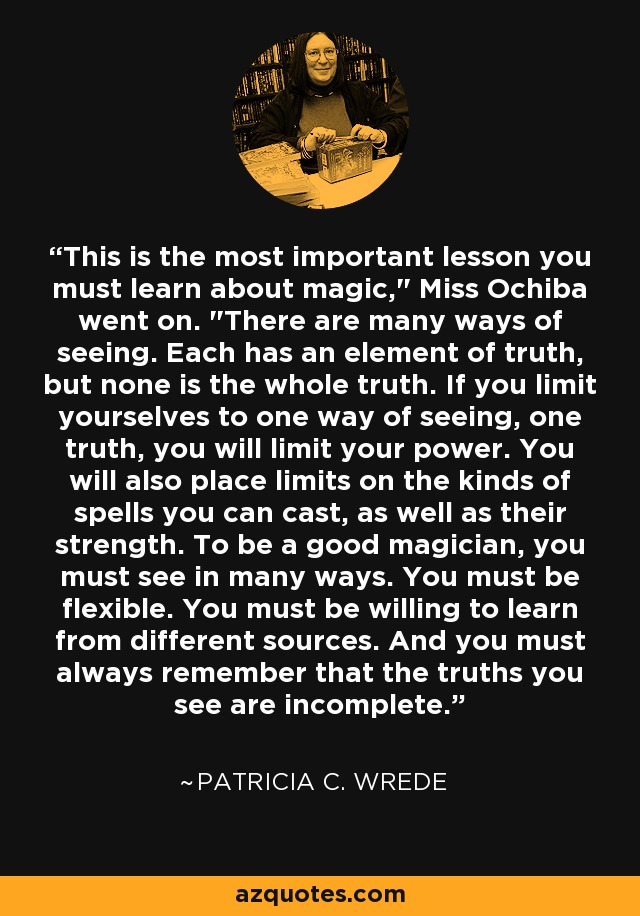 This is the most important lesson you must learn about magic,
