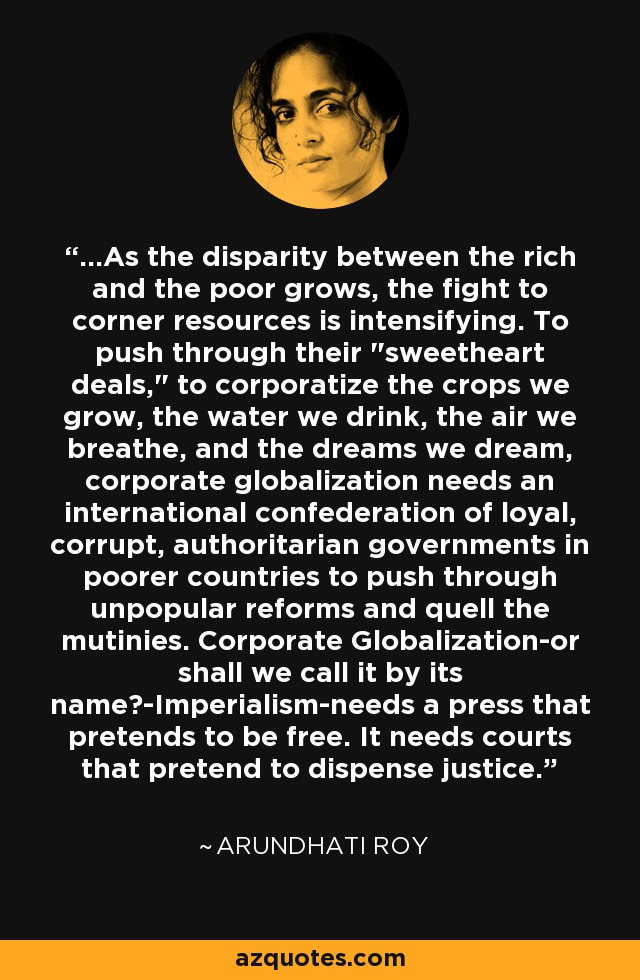 ...As the disparity between the rich and the poor grows, the fight to corner resources is intensifying. To push through their