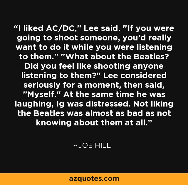 I liked AC/DC,