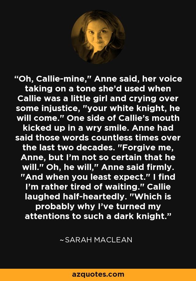 Oh, Callie-mine,