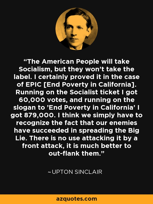 Upton Sinclair Quote The American People Will Take