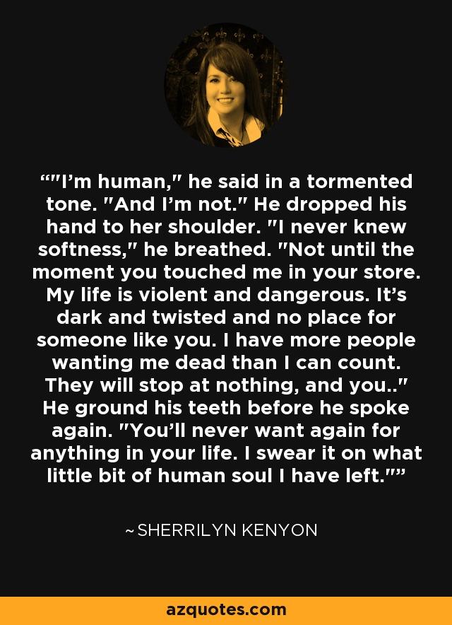 I'm human,