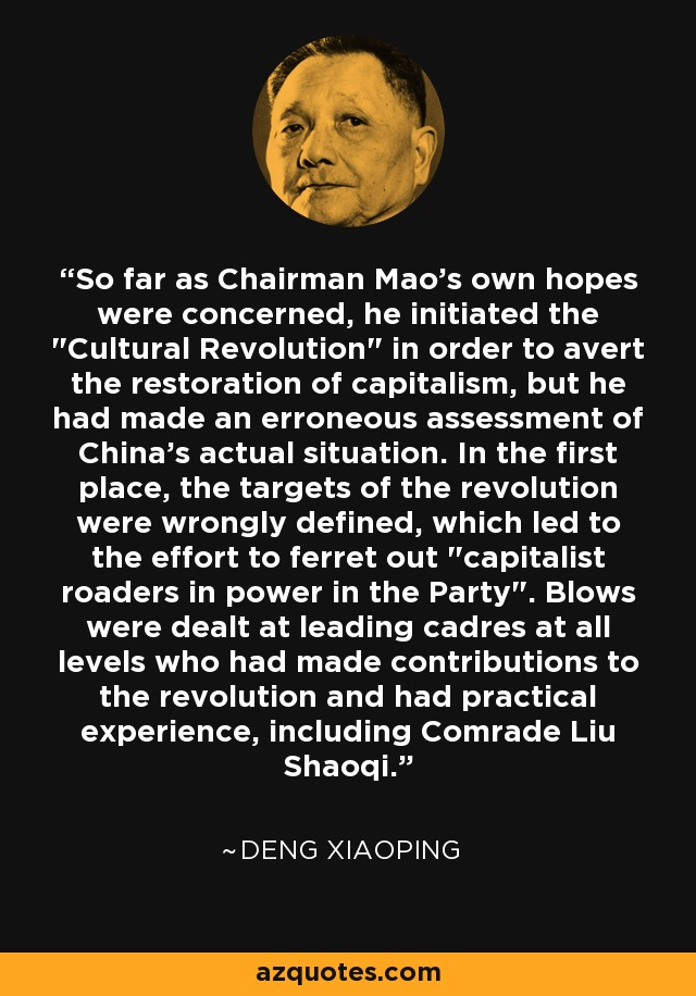 So far as Chairman Mao's own hopes were concerned, he initiated the