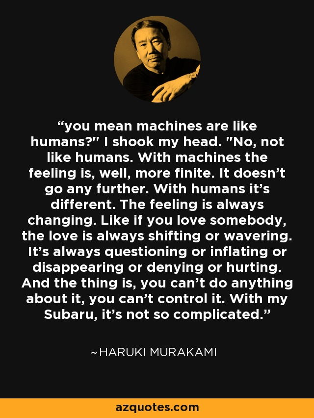 you mean machines are like humans?