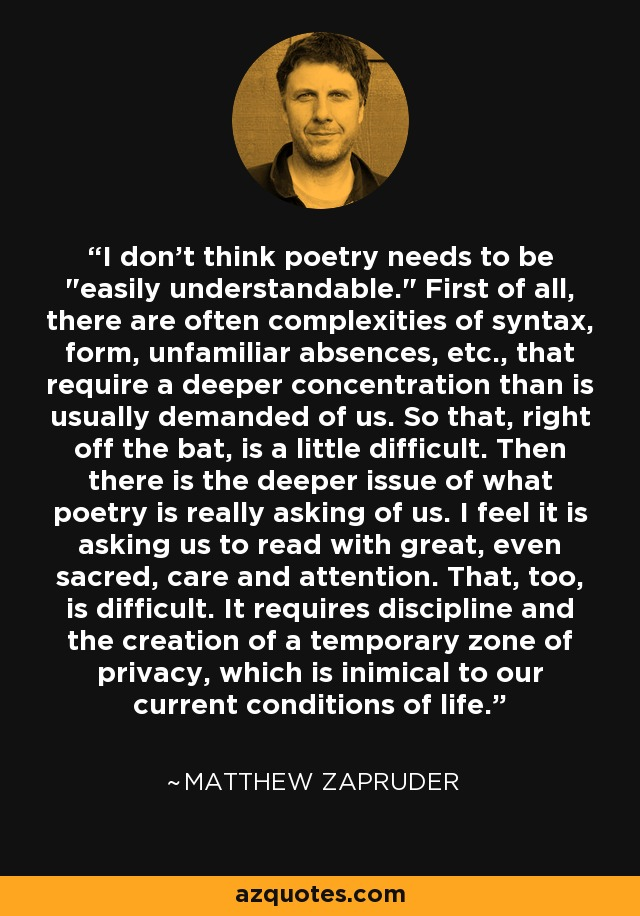 I don't think poetry needs to be