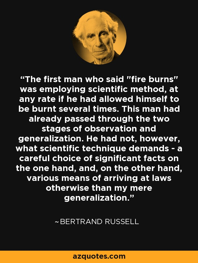 Bertrand Russell quote: The first man who said
