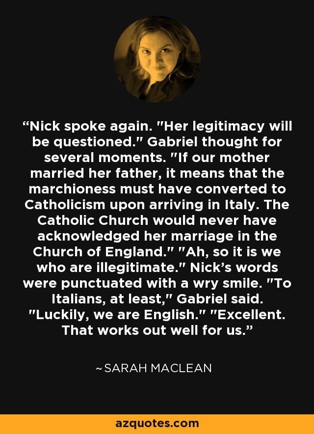 Nick spoke again.