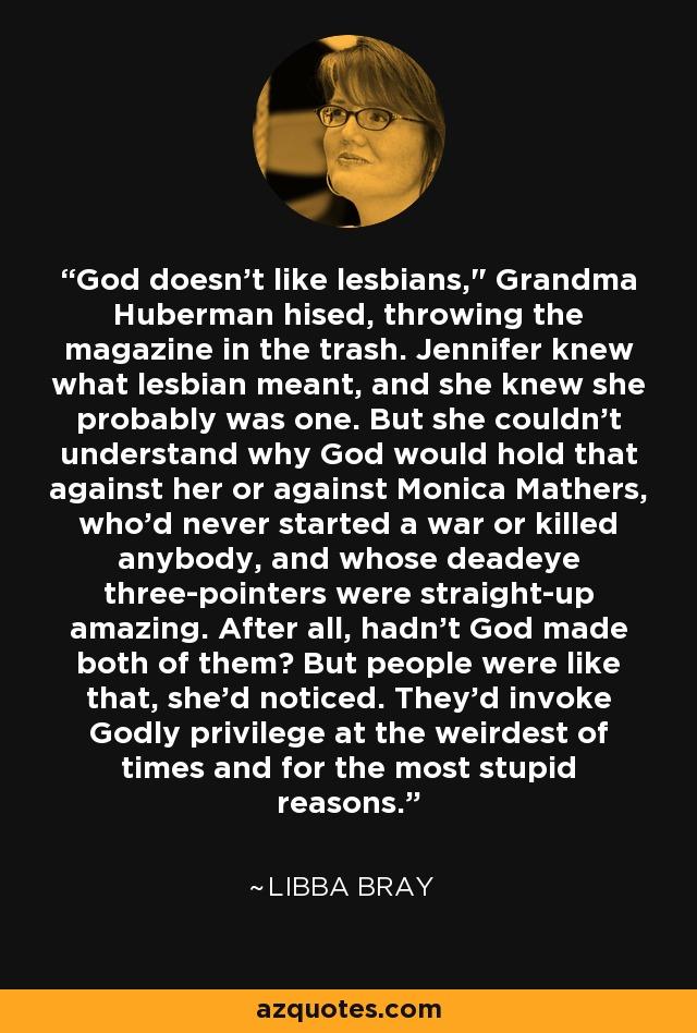 God doesn't like lesbians,