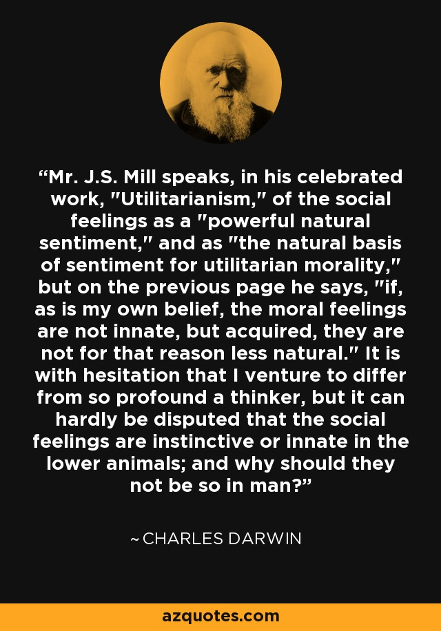 Mr. J.S. Mill speaks, in his celebrated work,