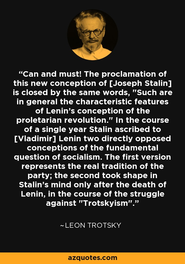 Can and must! The proclamation of this new conception of [Joseph Stalin] is closed by the same words,