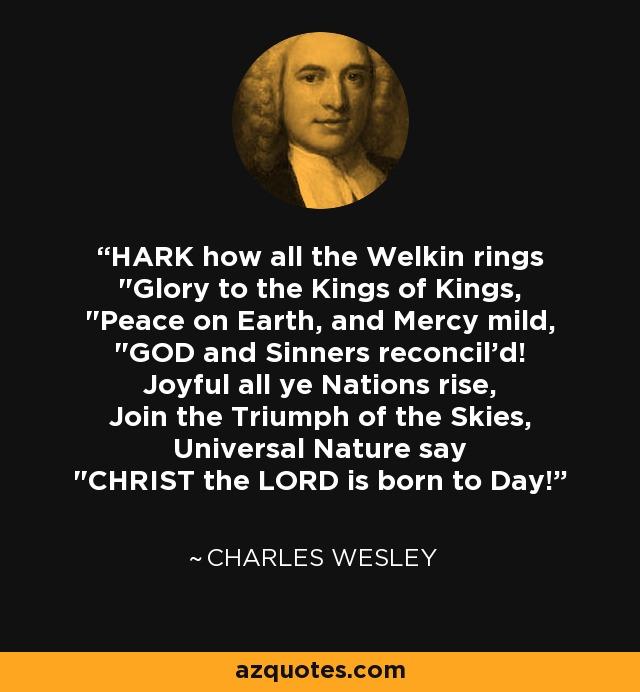 HARK how all the Welkin rings