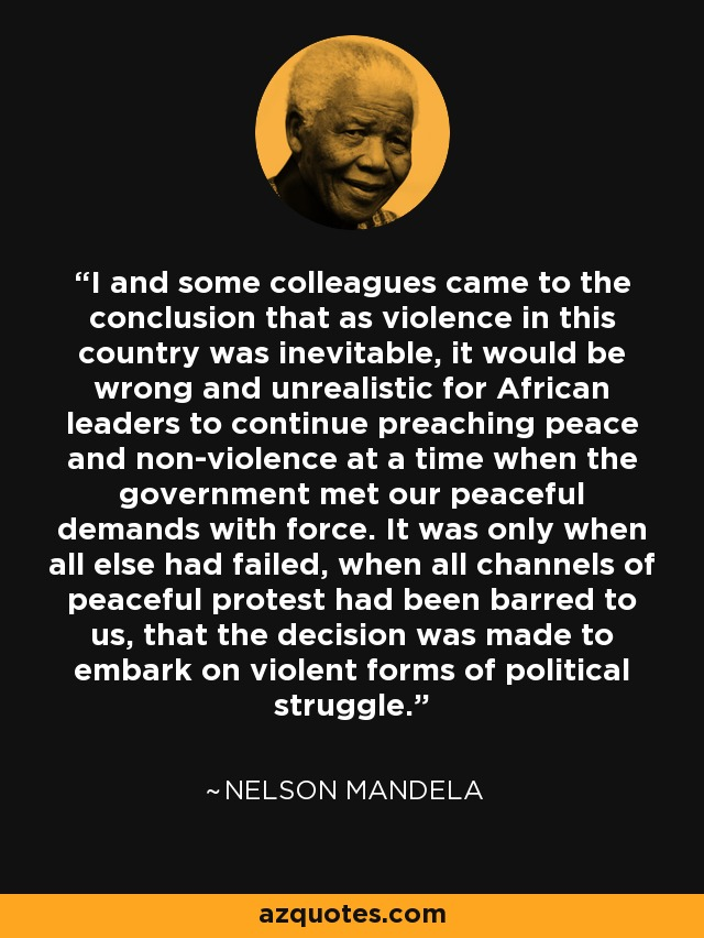 Nelson Mandela Quote I And Some Colleagues Came To The Conclusion