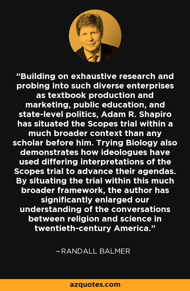 Building on exhaustive research and probing into such diverse enterprises as textbook production and marketing, public education, and state-level politics, Adam R. Shapiro has situated the Scopes trial within a much broader context than any scholar before him. Trying Biology also demonstrates how ideologues have used differing interpretations of the Scopes trial to advance their agendas. By situating the trial within this much broader framework, the author has significantly enlarged our understanding of the conversations between religion and science in twentieth-century America. - Randall Balmer