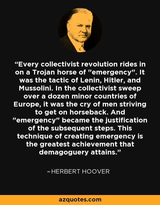 Every collectivist revolution rides in on a Trojan horse of
