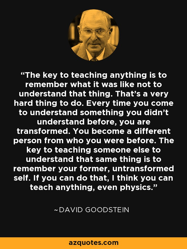 Suppose you had the opportunity to teach something to someone what would you teach?
