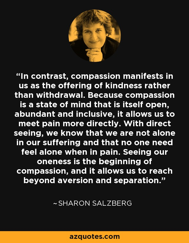 "suffering and compassion Compassion fatigue in health professionals ""the expectation that we can be immersed in suffering and loss daily and not be our empathy and compassion for."