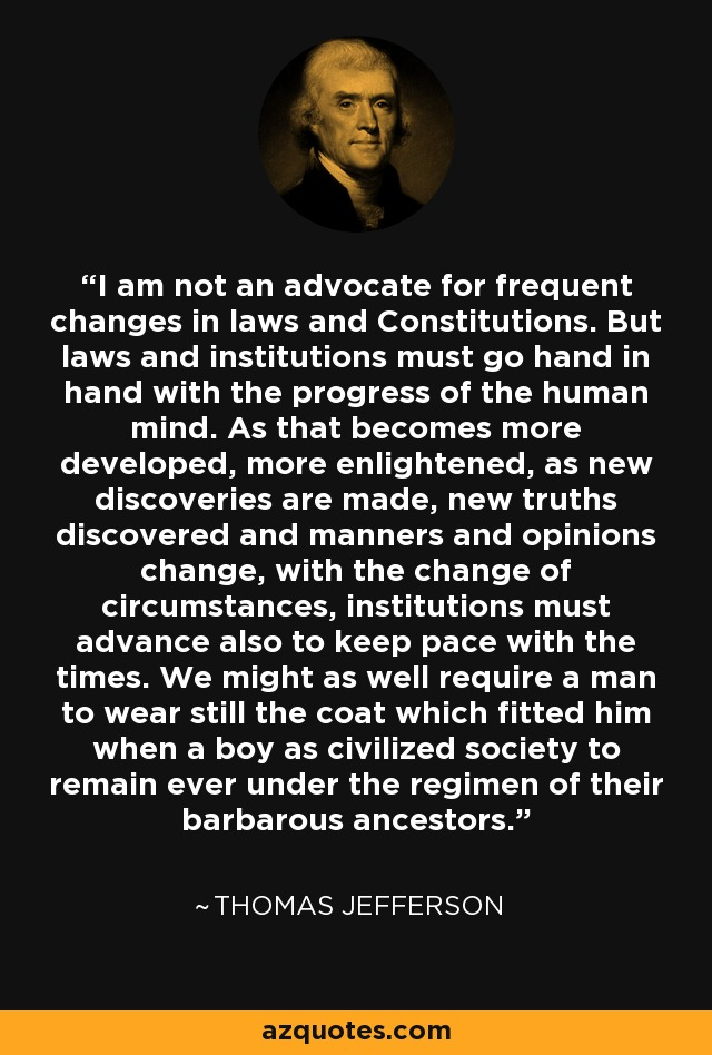 thomas jefferson quote  i am not an advocate for frequent