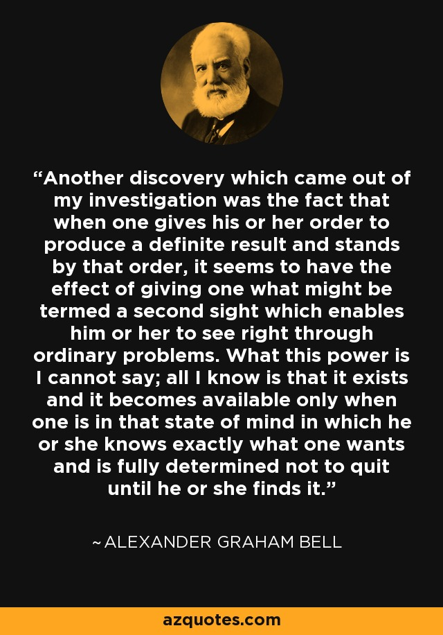 Alexander Graham Bell Quote Another Discovery Which Came