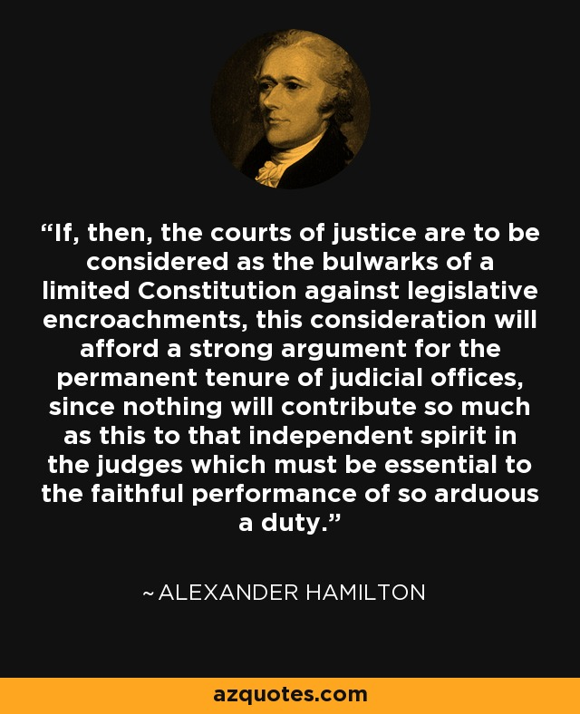 Alexander Hamilton quote: If, then, the courts of justice