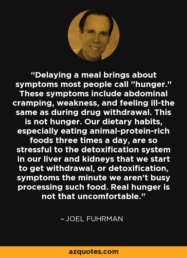 Delaying a meal brings about symptoms most people call