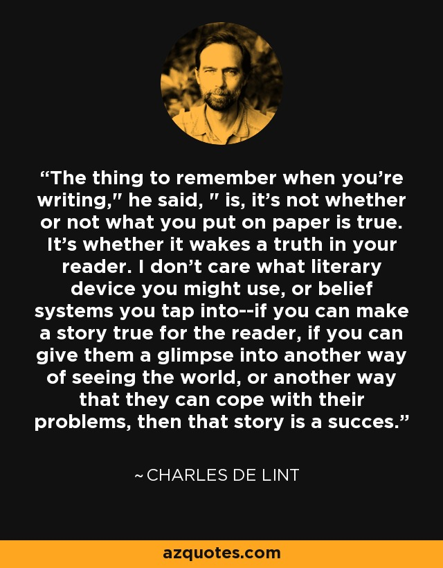 The thing to remember when you're writing,