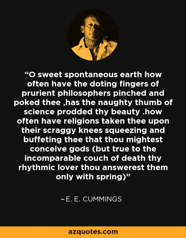 ee cummings o sweet spontaneous