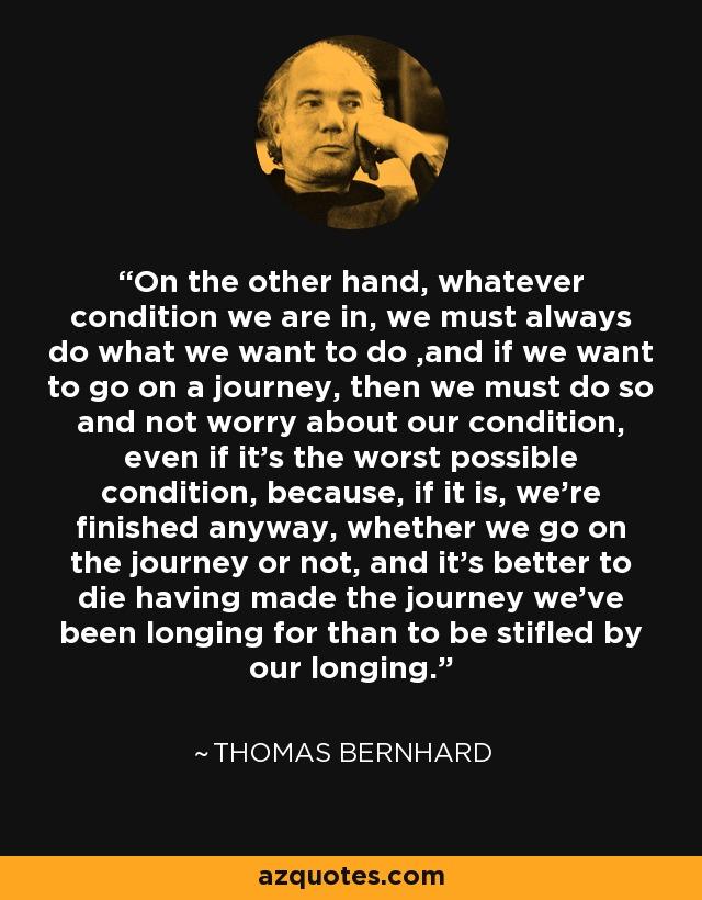 Thomas Bernhard Quotes