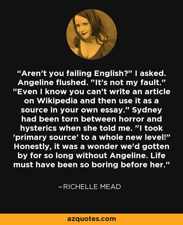 Aren't you failing English?