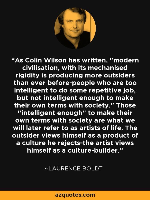 As Colin Wilson has written,