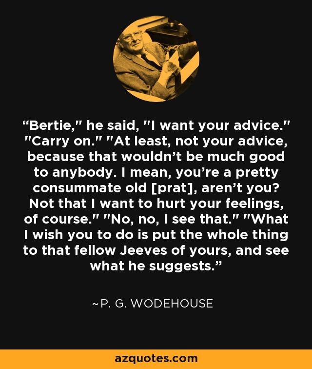 Bertie,