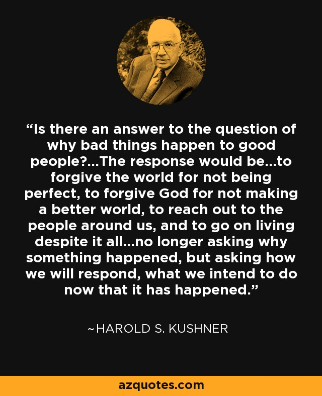 Harold S Kushner Quote Is There An Answer To The Question Of Why