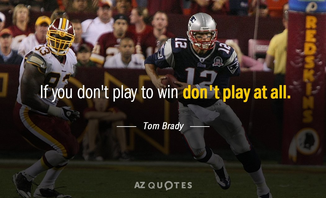 TOP 25 QUOTES BY TOM BRADY (of 116)