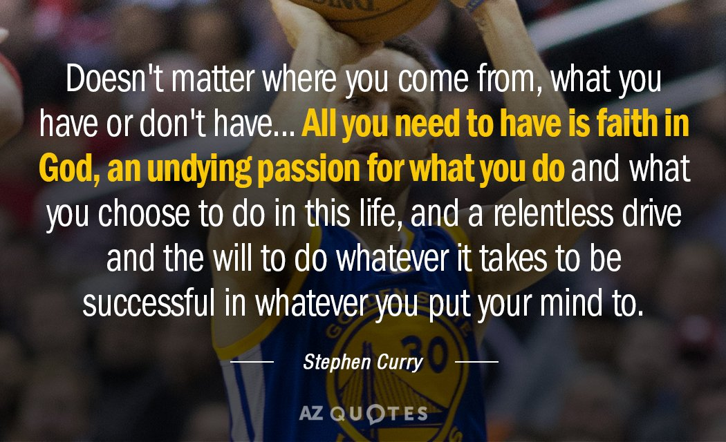 Stephen Curry Quote Doesnt Matter Where You Come From What You