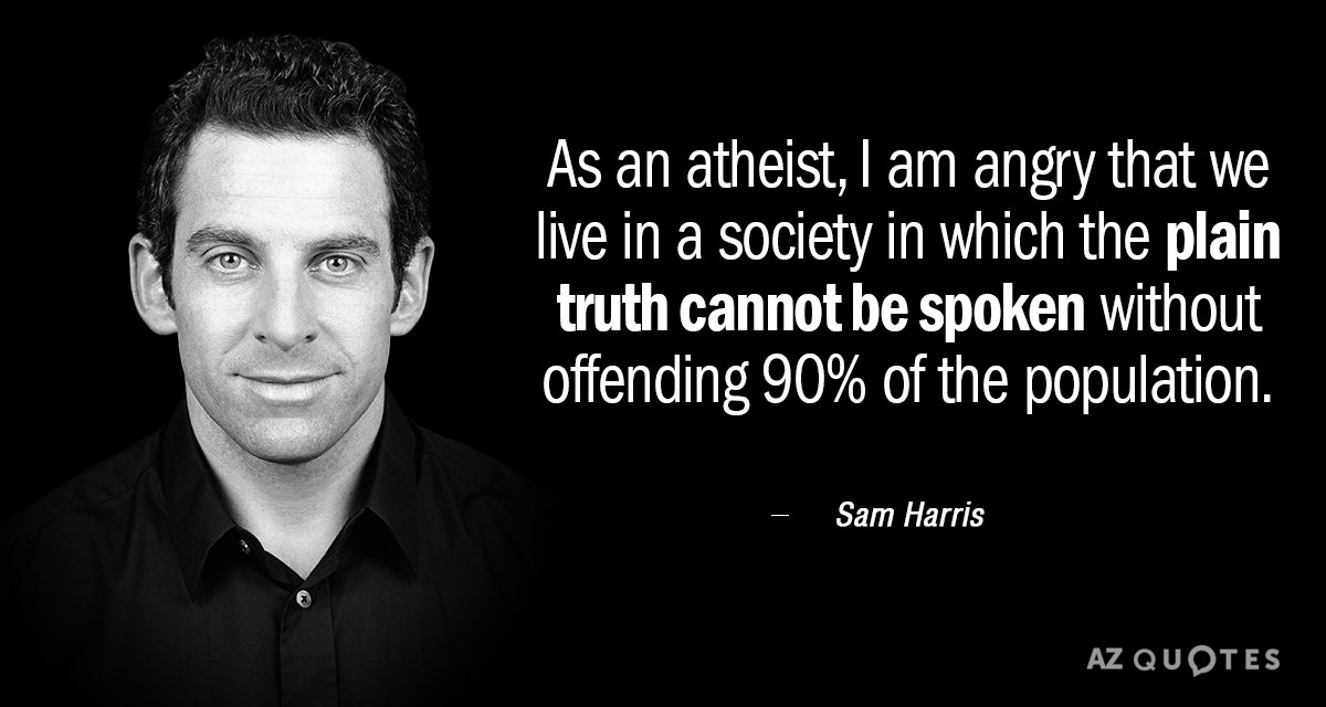 Atheist Quotes   Sam Harris Quote As An Atheist I Am Angry That We Live In