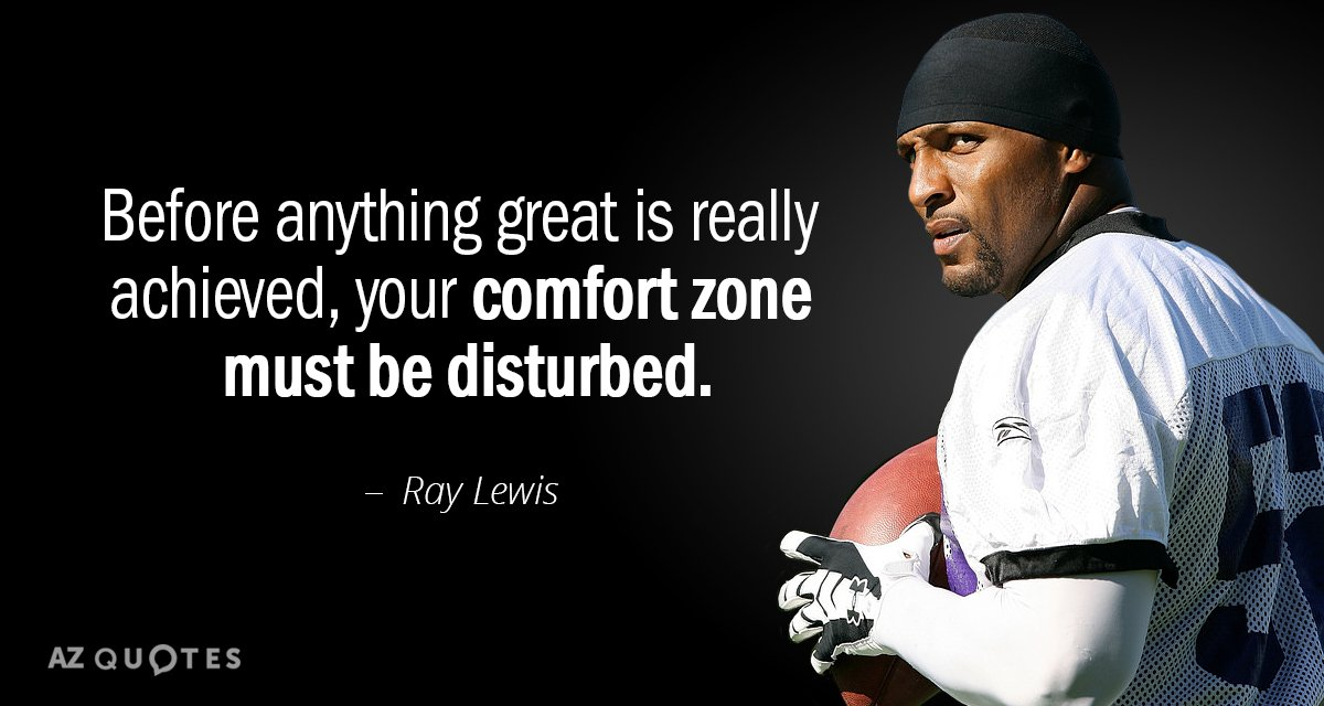 Ray Lewis quote: Before anything great is really achieved, your